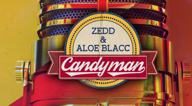 Zedd mezcla el clásico 'The Candyman' junto a Aloe Blacc