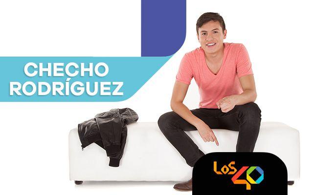 Checho Rodriguez te acompaña en Los 40
