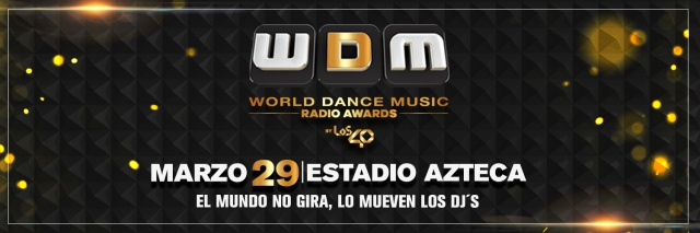 LOS40 celebran los primeros World Dance Music Radio Awards