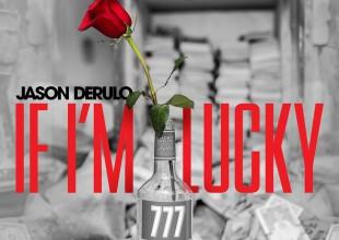 """Jason Derulo llega con su nuevo sencillo """"If I'm Lucky"""""""