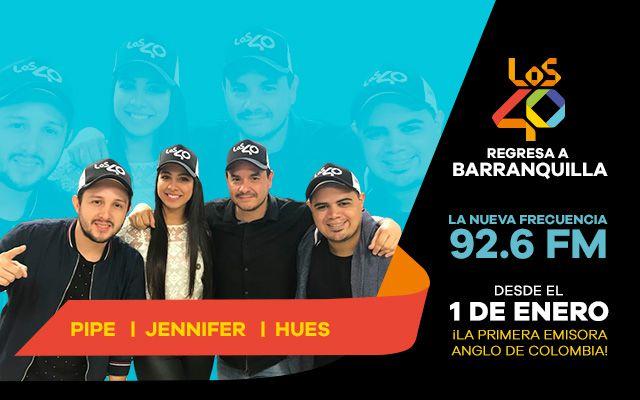 LOS40 regresa a Barranquilla en este 2018