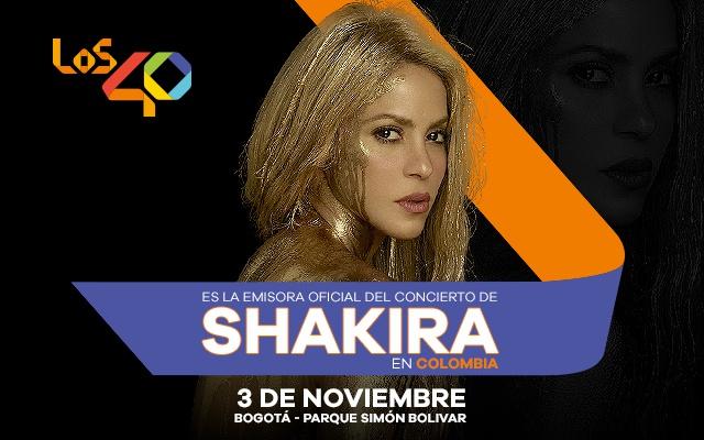 LOS40: emisora oficial del concierto de Shakira en Colombia.