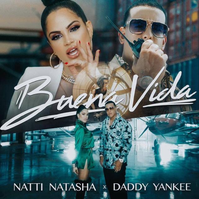 Natti Natasha y Daddy Yankee estrenan video para 'Buena Vida'.