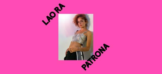Lao Ra lanzará su nuevo sencillo 'Patrona' el próximo 3 de agosto
