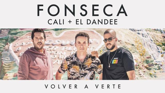 Fonseca estrena junto a Cali y El Dandee el vídeo de 'Volver a Verte'