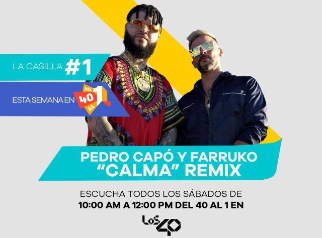'Calma Remix' ocupa la casilla #1 en #Del40Al1 esta semana