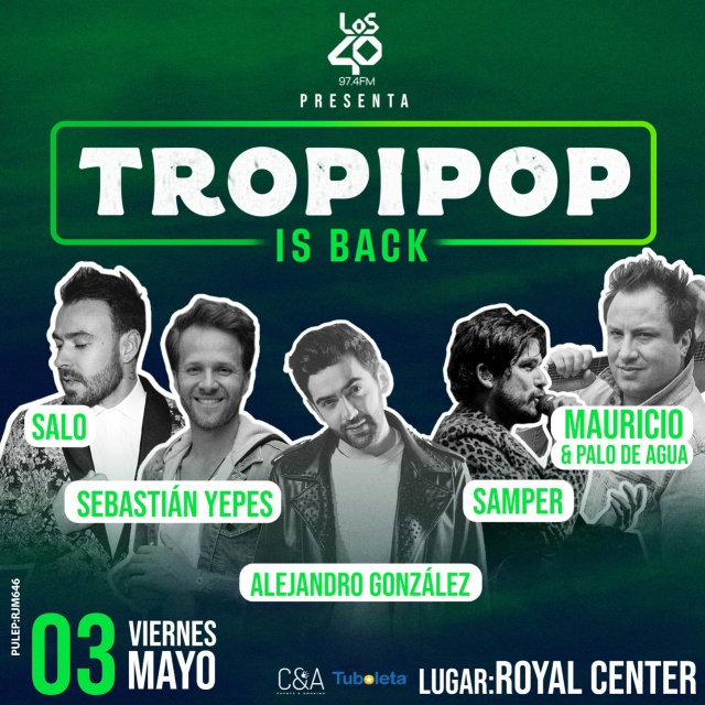 LOS40 presenta: Tropipop Is Back