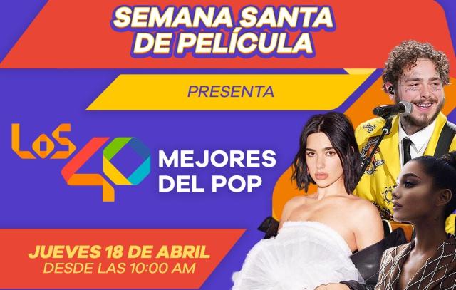 Semana Santa de Película presenta: LOS40 Mejores del pop