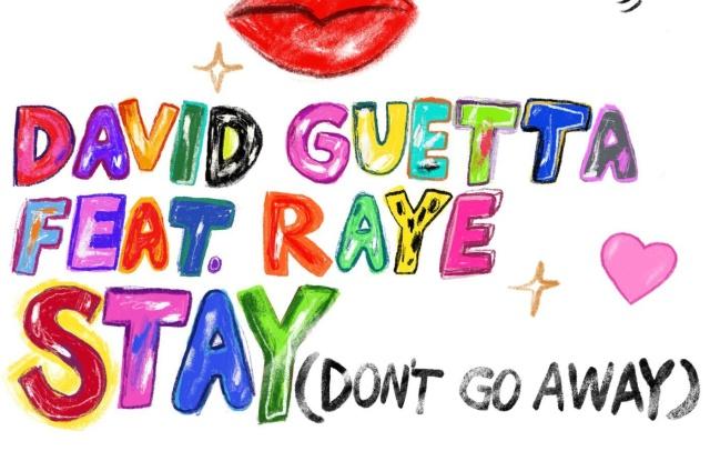 David Guetta presenta 'Stay (Don't Go Away)' junto a Raye